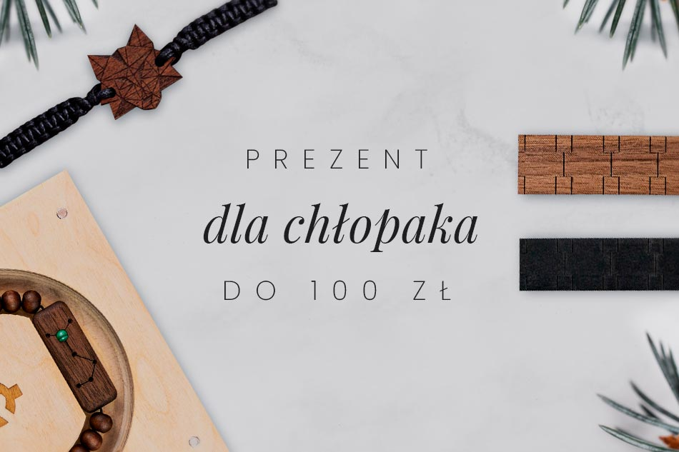 prezent dla chłopaka do 100 zł